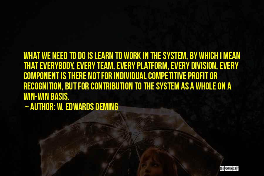 Teamwork Quotes By W. Edwards Deming