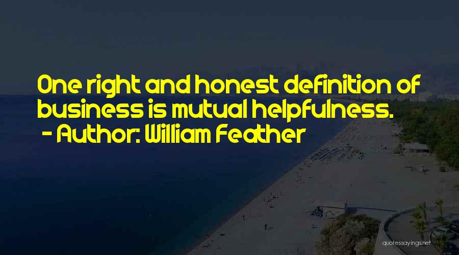 Teamwork Quotes By William Feather