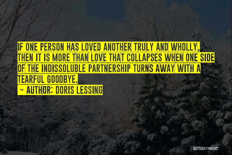 Tearful Goodbye Quotes By Doris Lessing