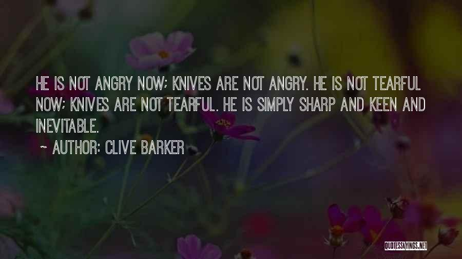Tearful Quotes By Clive Barker