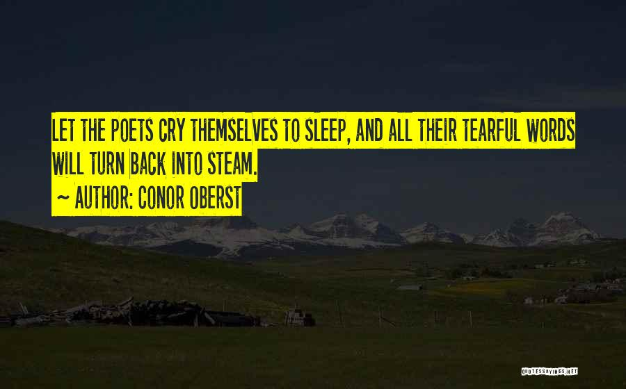 Tearful Quotes By Conor Oberst