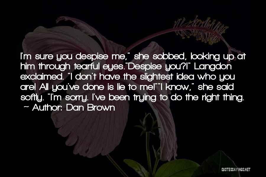 Tearful Quotes By Dan Brown