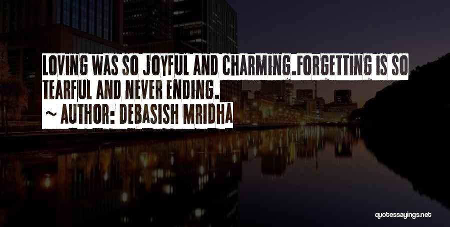 Tearful Quotes By Debasish Mridha