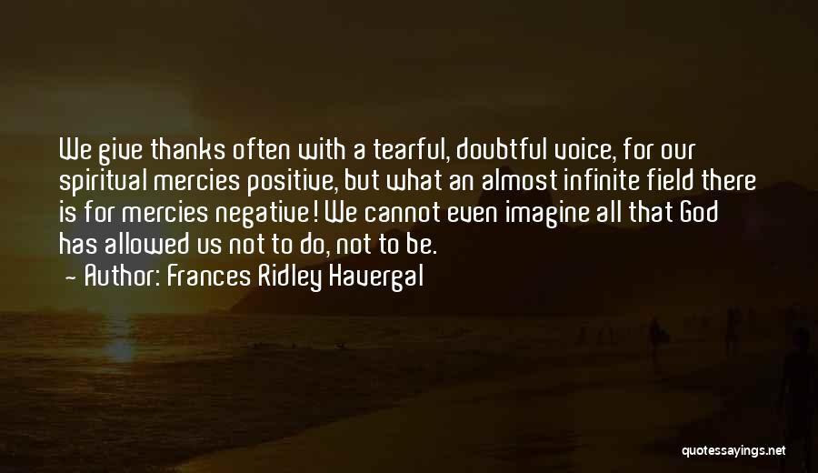 Tearful Quotes By Frances Ridley Havergal