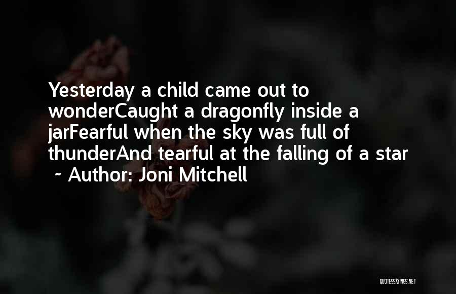 Tearful Quotes By Joni Mitchell