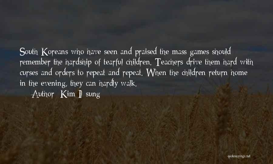 Tearful Quotes By Kim Il-sung