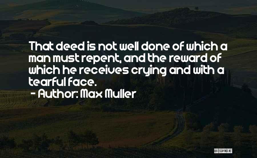 Tearful Quotes By Max Muller