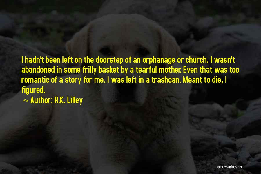 Tearful Quotes By R.K. Lilley