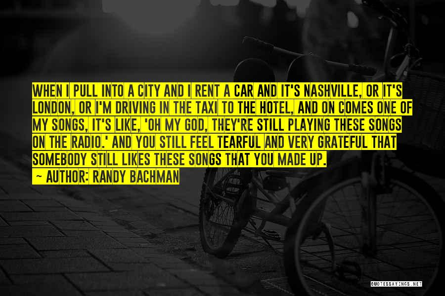 Tearful Quotes By Randy Bachman