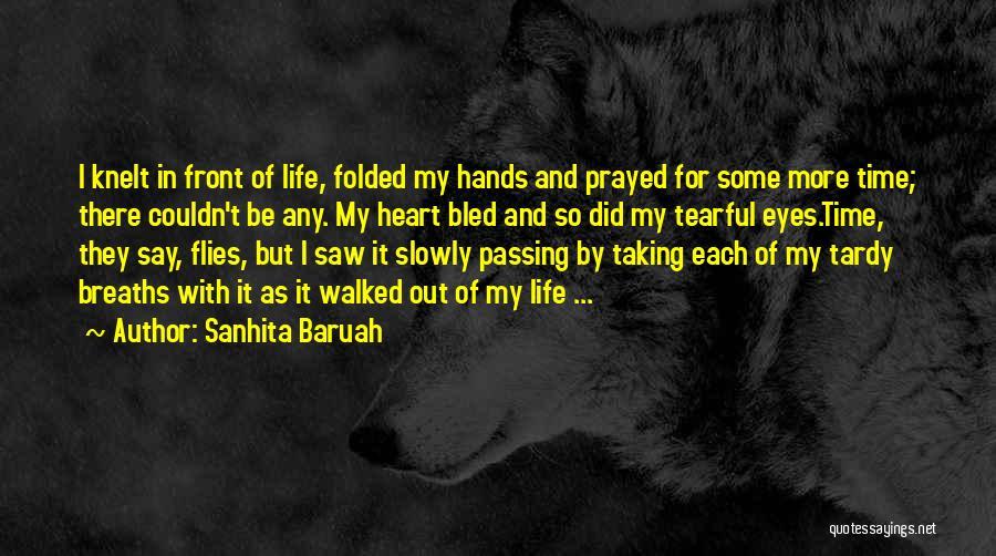 Tearful Quotes By Sanhita Baruah