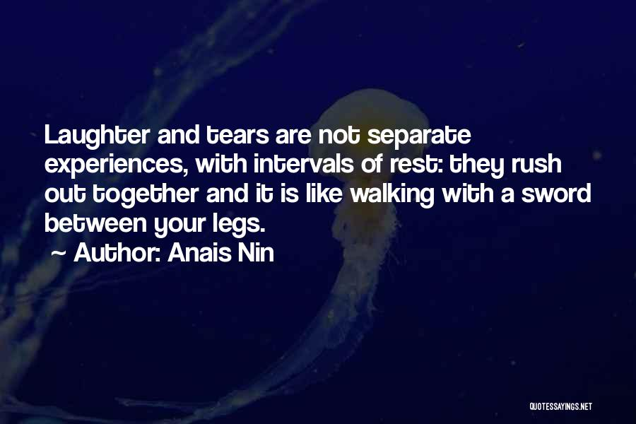 Tears And Laughter Quotes By Anais Nin