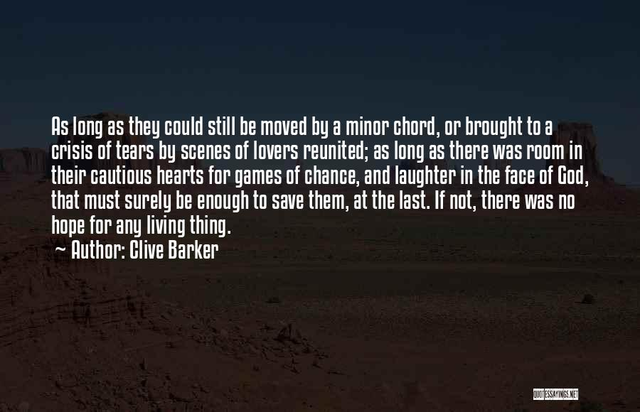 Tears And Laughter Quotes By Clive Barker