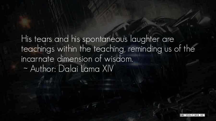 Tears And Laughter Quotes By Dalai Lama XIV