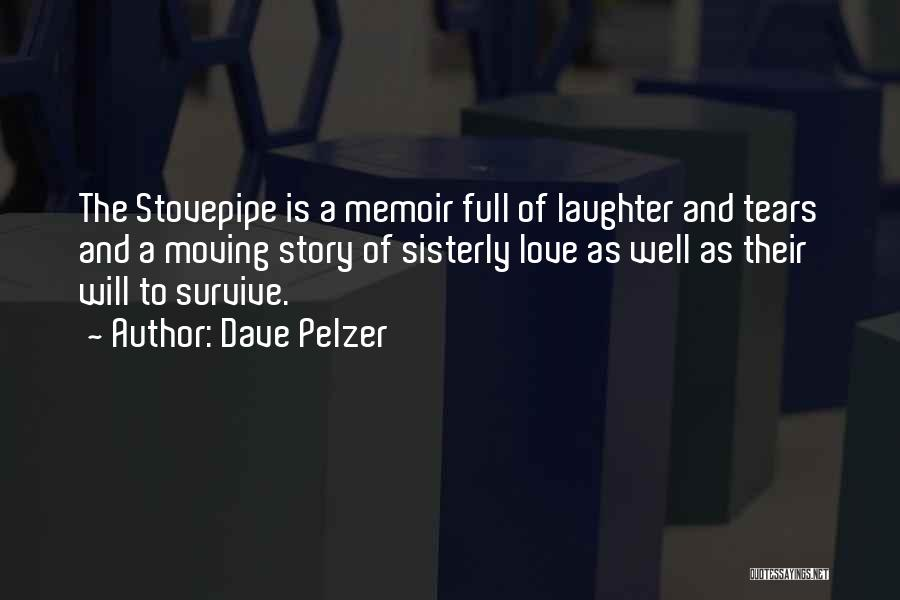 Tears And Laughter Quotes By Dave Pelzer
