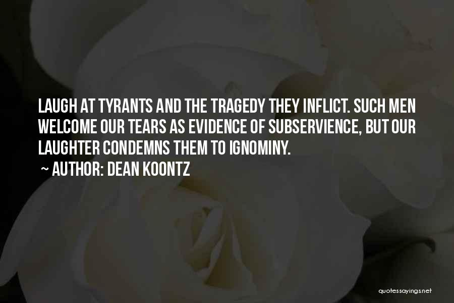 Tears And Laughter Quotes By Dean Koontz
