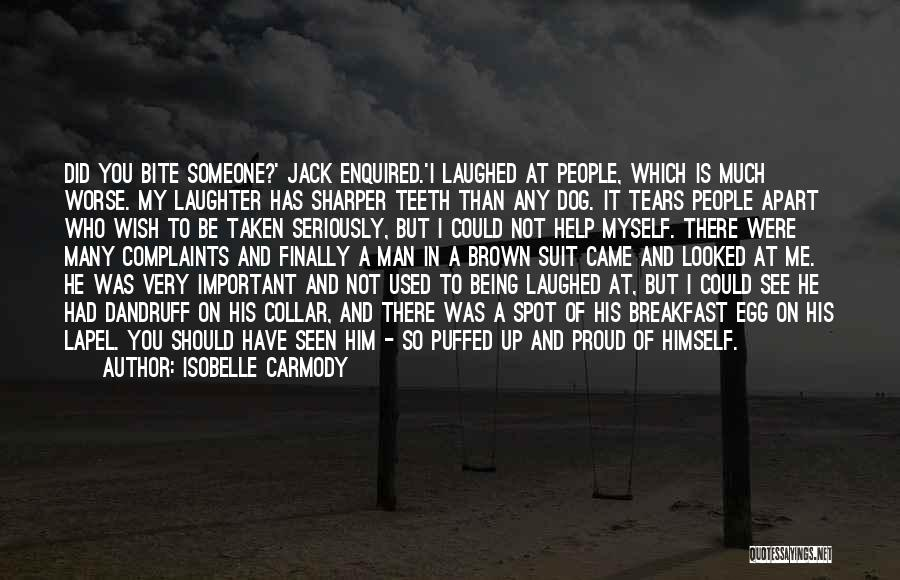 Tears And Laughter Quotes By Isobelle Carmody