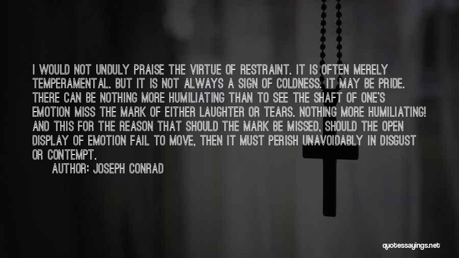 Tears And Laughter Quotes By Joseph Conrad
