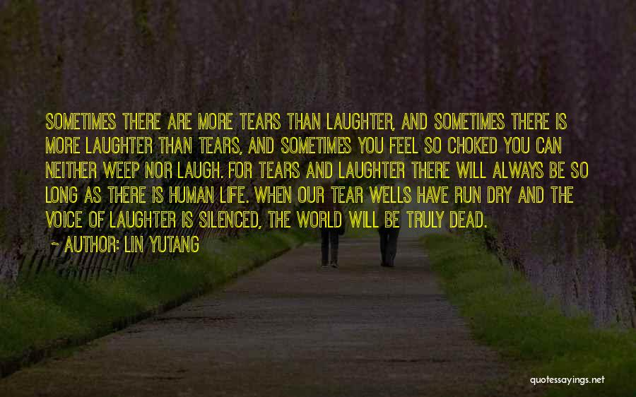Tears And Laughter Quotes By Lin Yutang