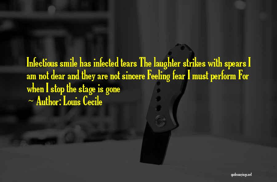 Tears And Laughter Quotes By Louis Cecile