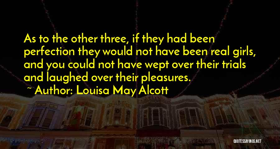 Tears And Laughter Quotes By Louisa May Alcott