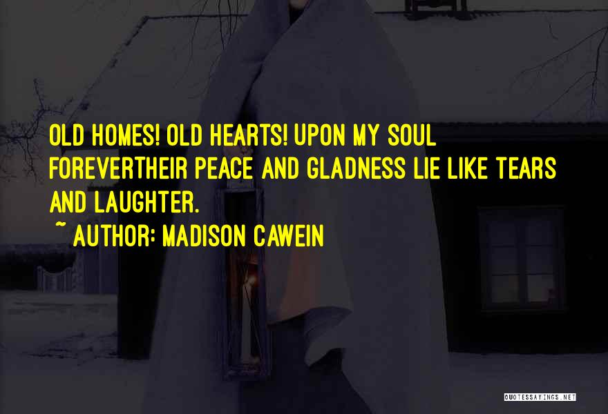 Tears And Laughter Quotes By Madison Cawein