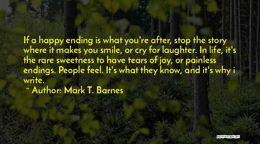 Tears And Laughter Quotes By Mark T. Barnes