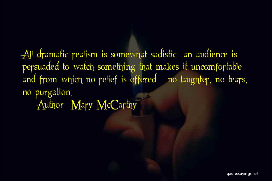 Tears And Laughter Quotes By Mary McCarthy