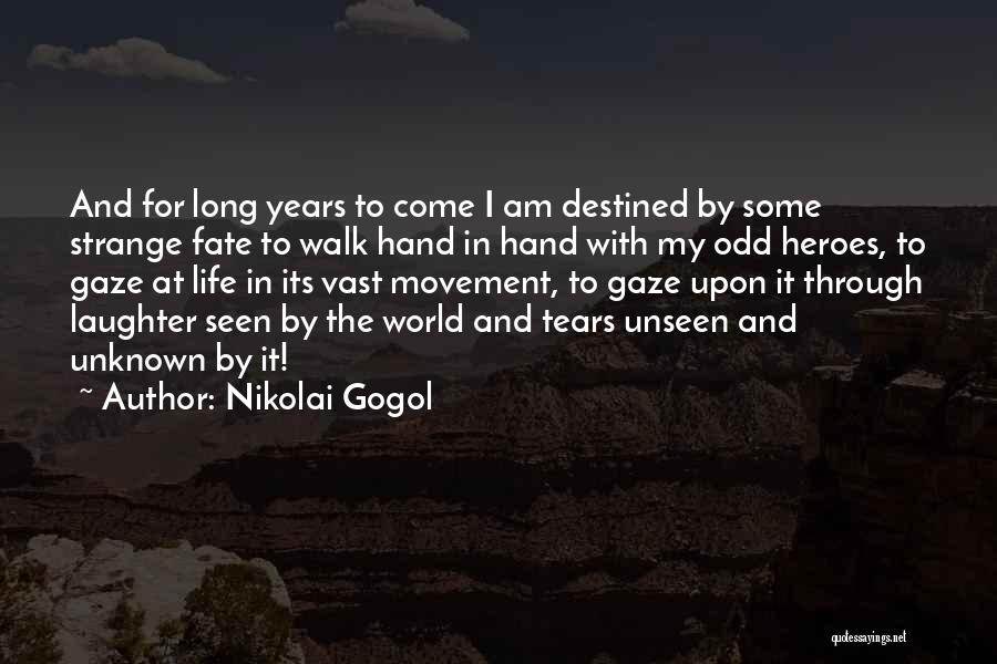 Tears And Laughter Quotes By Nikolai Gogol