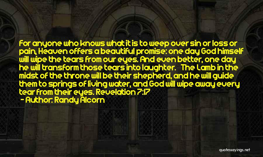 Tears And Laughter Quotes By Randy Alcorn