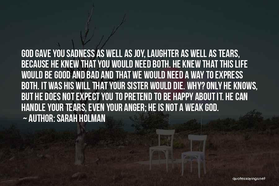 Tears And Laughter Quotes By Sarah Holman