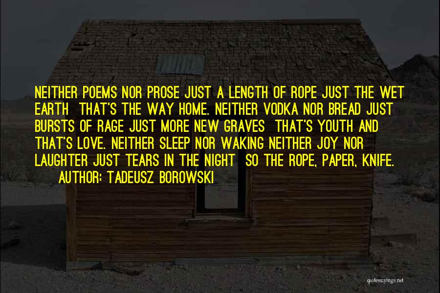 Tears And Laughter Quotes By Tadeusz Borowski