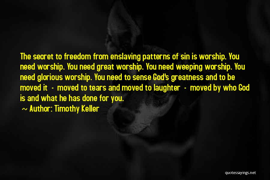 Tears And Laughter Quotes By Timothy Keller