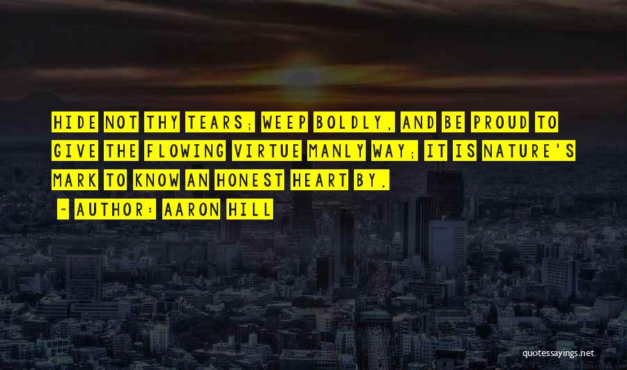 Tears Flowing Quotes By Aaron Hill