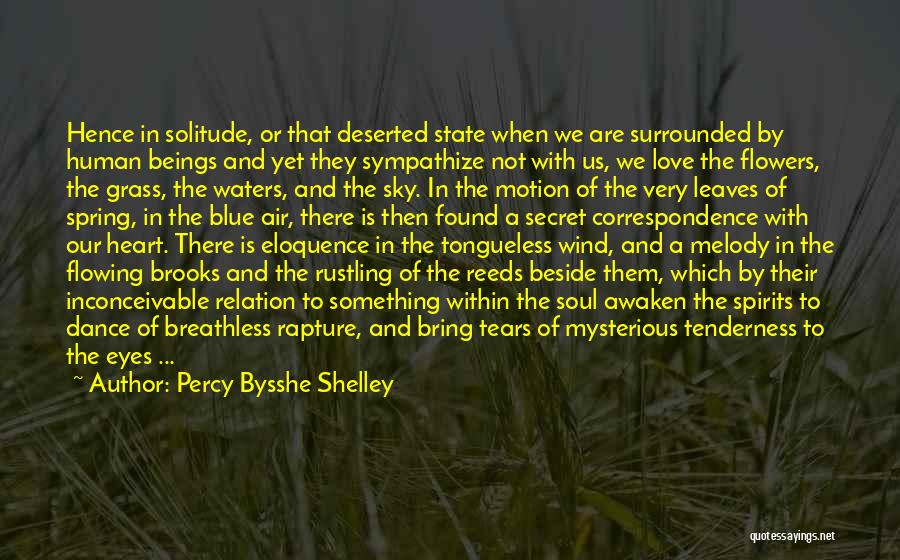 Tears Flowing Quotes By Percy Bysshe Shelley