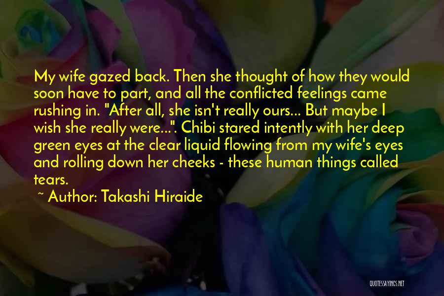 Tears Flowing Quotes By Takashi Hiraide