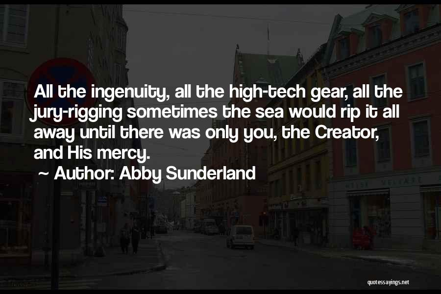 Tech Quotes By Abby Sunderland