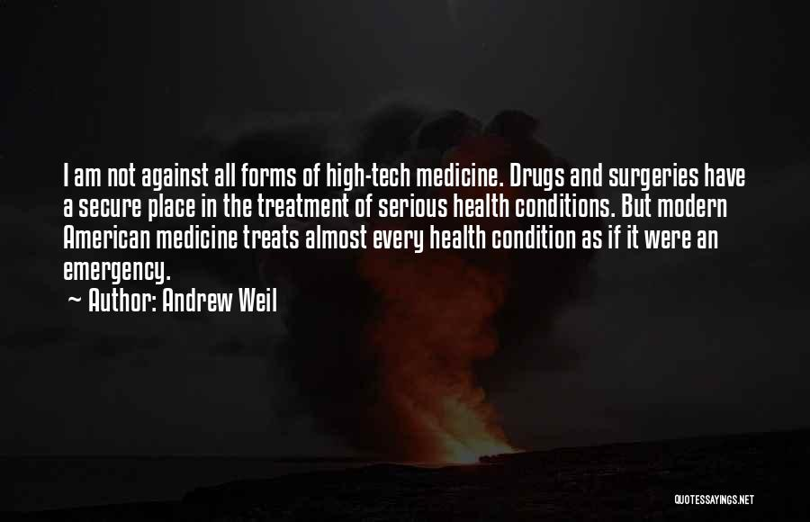 Tech Quotes By Andrew Weil
