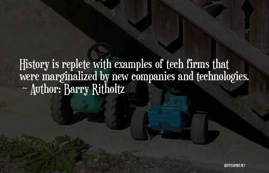 Tech Quotes By Barry Ritholtz