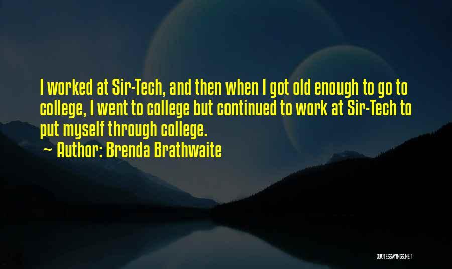 Tech Quotes By Brenda Brathwaite