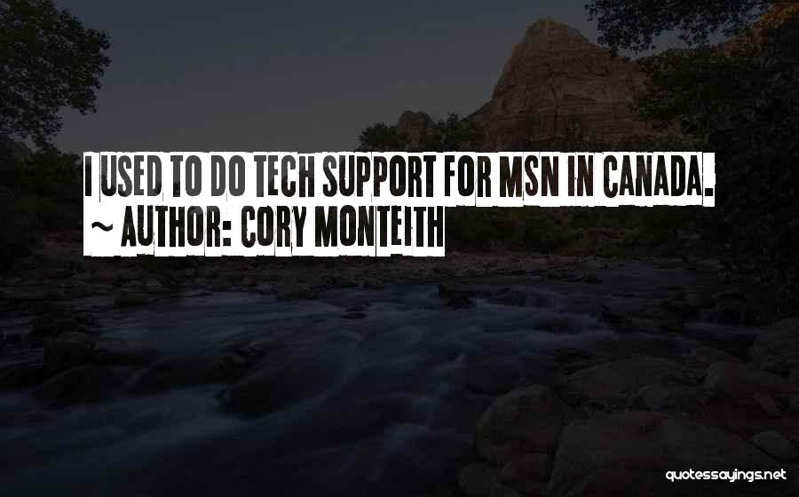 Tech Quotes By Cory Monteith