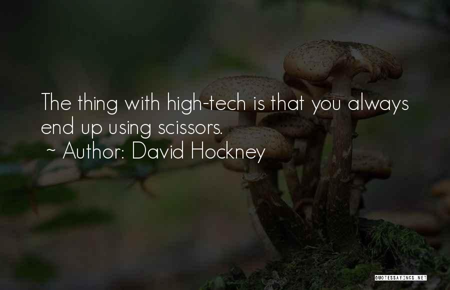 Tech Quotes By David Hockney