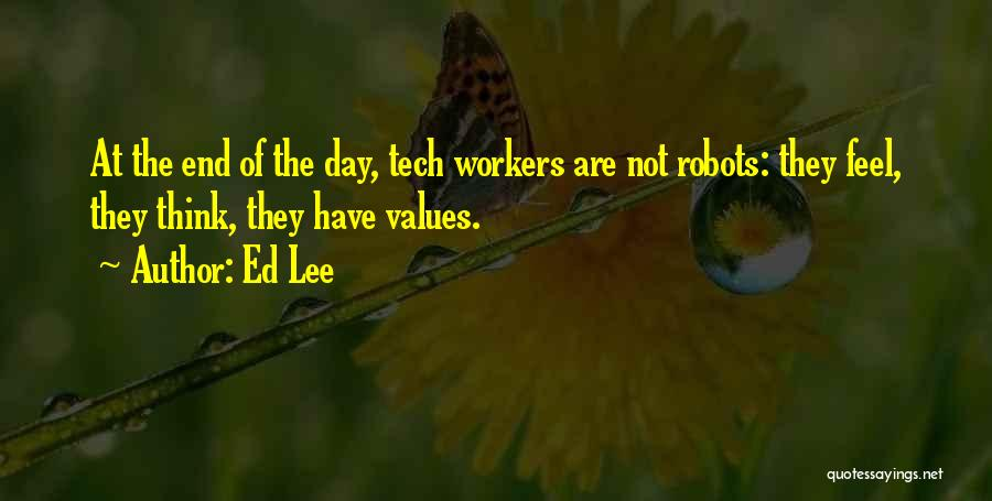Tech Quotes By Ed Lee