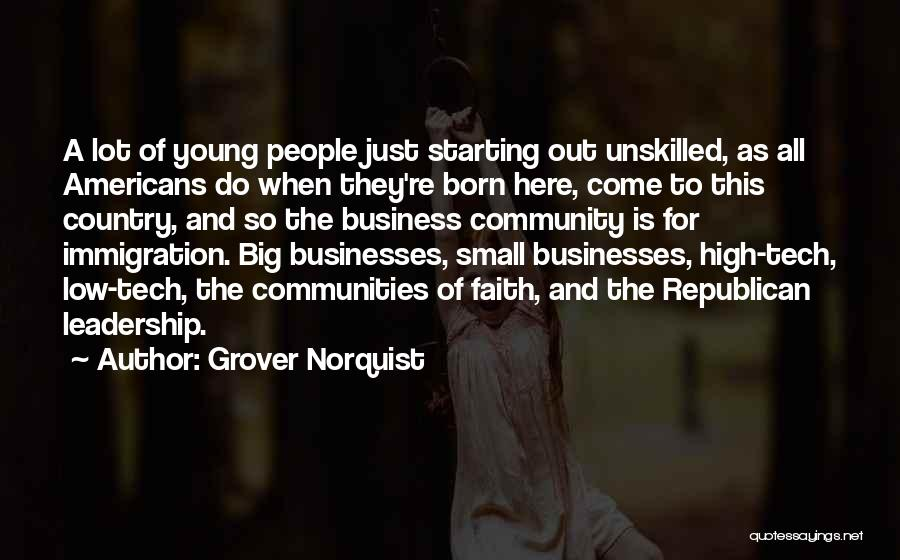 Tech Quotes By Grover Norquist