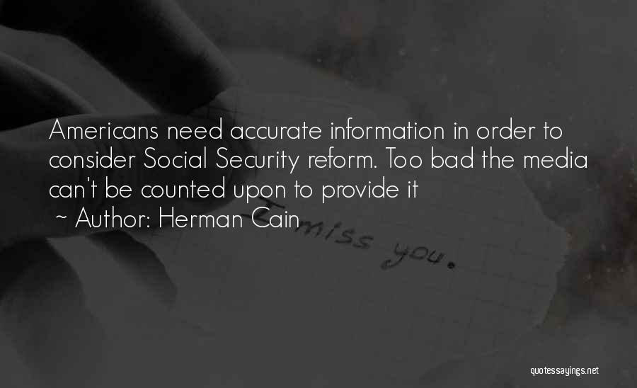 Tech Quotes By Herman Cain