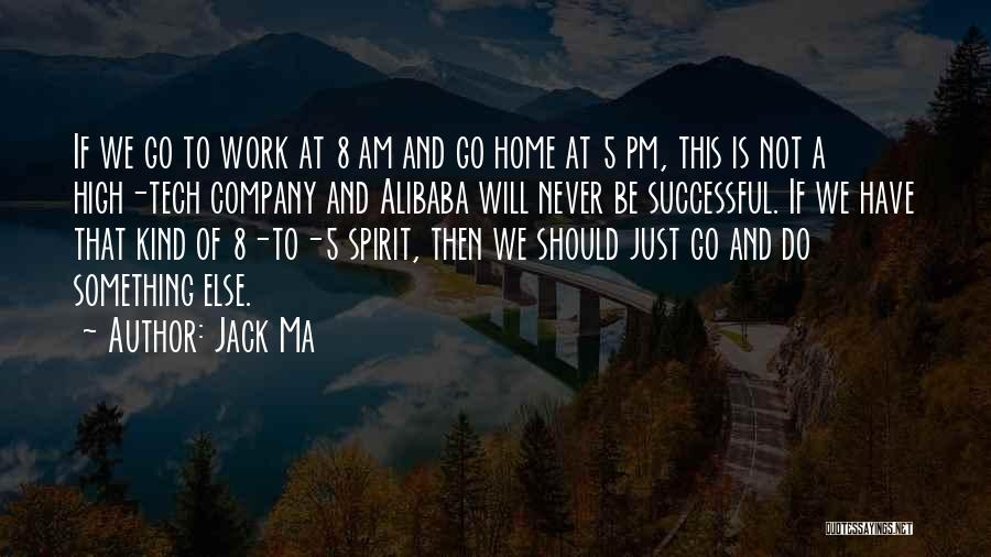 Tech Quotes By Jack Ma
