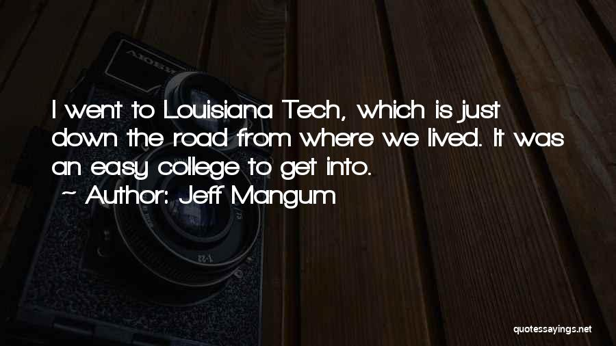 Tech Quotes By Jeff Mangum