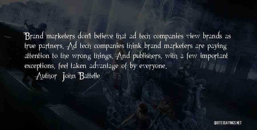 Tech Quotes By John Battelle