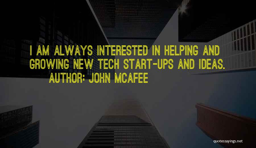 Tech Quotes By John McAfee