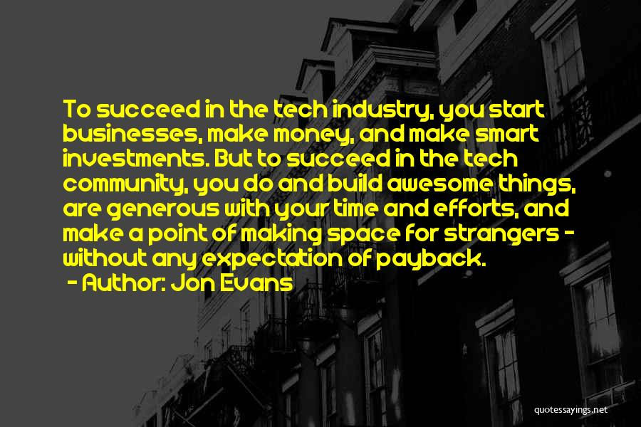Tech Quotes By Jon Evans