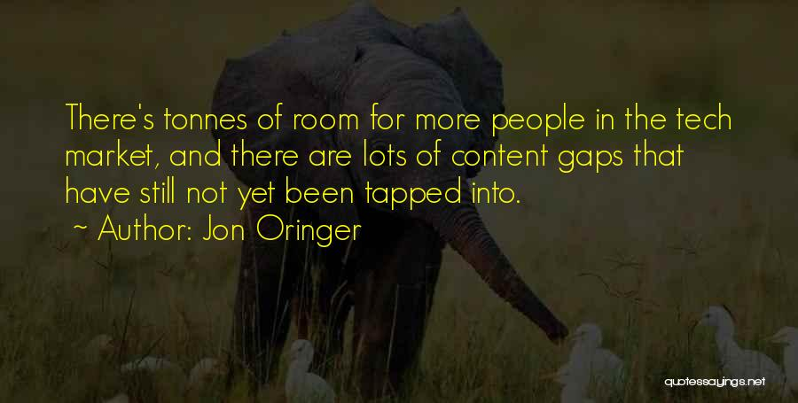Tech Quotes By Jon Oringer